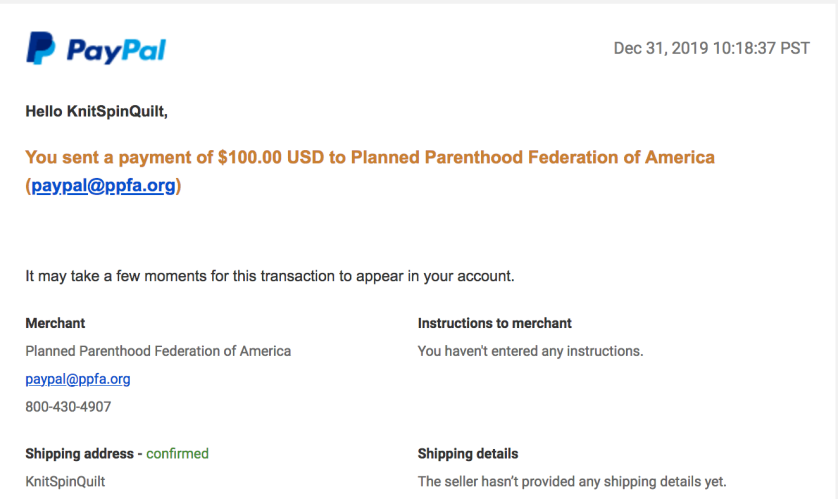 Screenshot from PayPal confirming a $100 donation to Planned Parenthood from KnitSpinQuilt